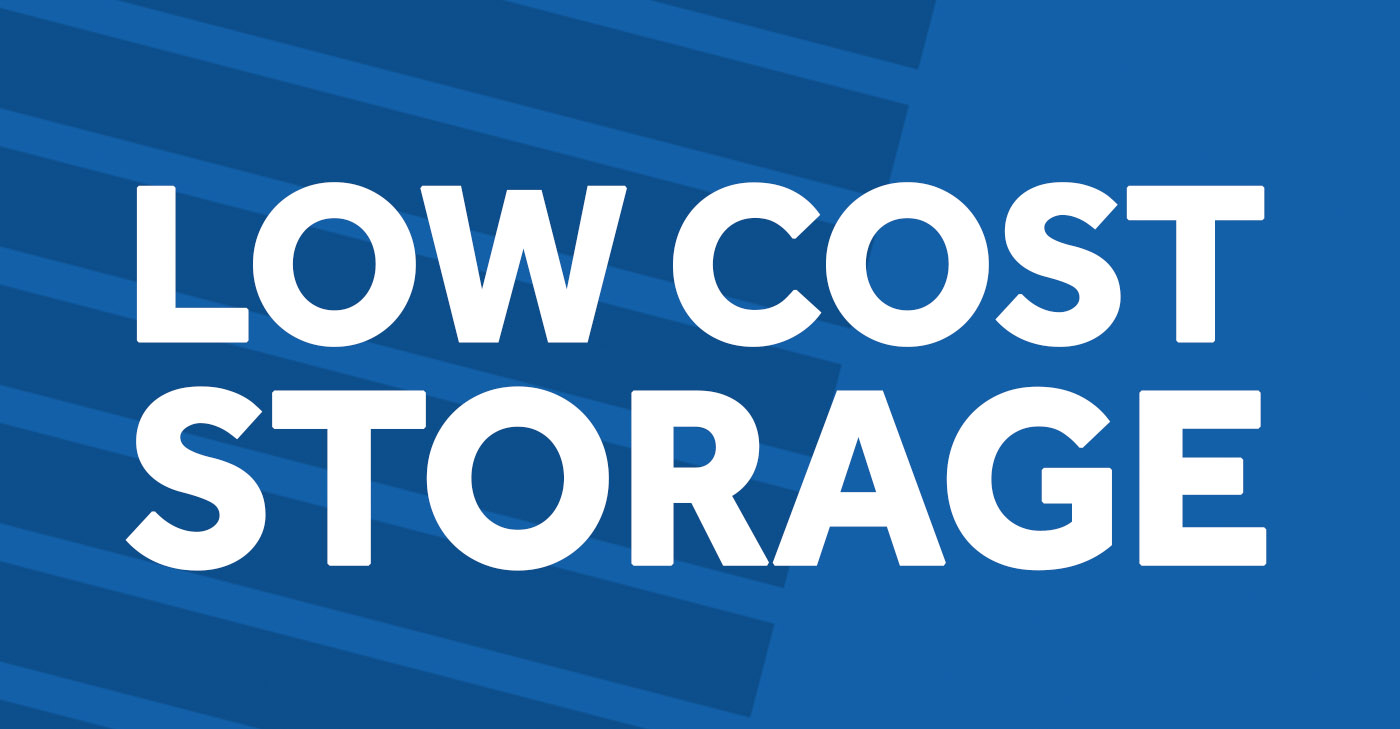 Low Cost Storage